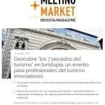 """Meeting Market: Descubre """"los 7 pecados del turismo en turistopía"""", un evento para profesionales del turismo innovadores"""