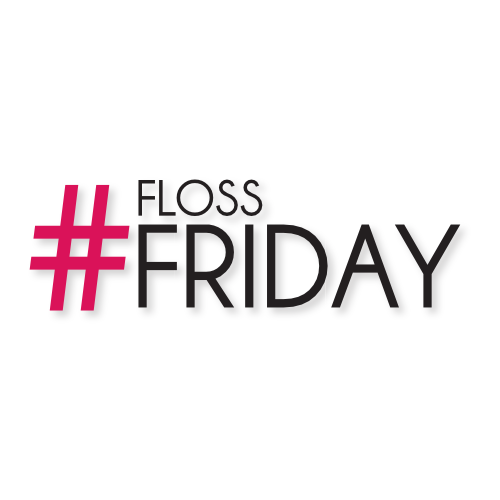 Floss Friday