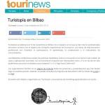 Tourinews - Turistopía en Bilbao